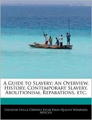 A Guide To Slavery - Stella Dawkins