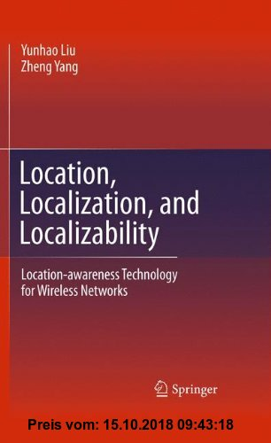 Gebr. - Location, Localization, and Localizability: Location-awareness Technology for Wireless Networks