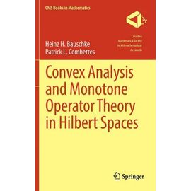 Convex Analysis and Monotone Operator Theory in Hilbert Spaces - Collectif