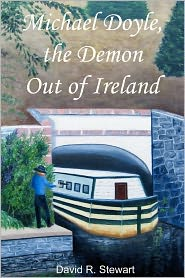 Michael Doyle, the Demon Out of Ireland - David R. Stewart