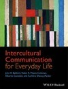Intercultural Communication for Everyday Life - John R. Baldwin
