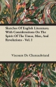 Sketches of English Literature; With Considerations on the Spirit of the Times, Men, and Revolutions - Vol. I