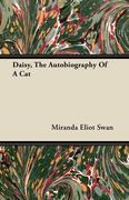 Swan, Miranda Eliot: Daisy, the Autobiography of a Cat