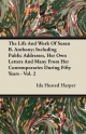 The Life and Work of Susan B. Anthony; Including Public Addresses, Her Own Letters and Many from Her Contemporaries During Fifty Years - Vol. 2