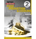 BTEC Apprenticeship Assessment Workbook Hospitality and Catering Level 2 Food Production and Cooking