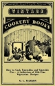 How to Cook Vegetables and Vegetable Pies - A Collection of Old-Time Vegetarian Recipes