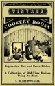 Vegetarian Rice and Pasta Dishes - A Collection of Old-Time Recipes using No Meat