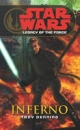 Star Wars: Legacy of the Force VI - Inferno - Troy Denning