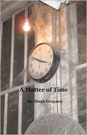 A Matter of Time - Hugh Grayson