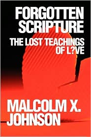 Forgotten Scripture - Malcolm X. Johnson