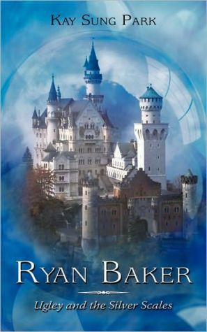 Ryan Baker: Ugley and the Silver Scales