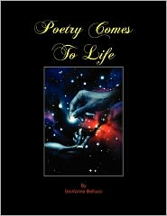 Poetry Comes to Life - GioVanna Bellucci