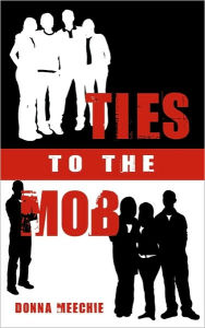 Ties to the Mob Donna Meechie Author