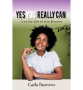 Yes You Really Can - Carla Burrows