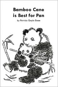 Bamboo Cane is Best for Pan - Patricia Gayle Dean