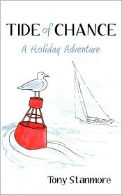 Tide of Chance: A Holiday Adventure - Tony Stanmore