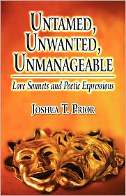 Untamed, Unwanted, Unmanageable