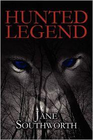 Hunted Legend - Jane Southworth