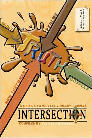 Intersection: A Child and Family Lectionary Journal - Julie Stevens, Designed by Phyllis Stewart
