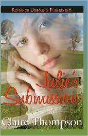 Julie's Submission - Claire Thompson