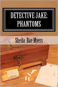 Detective Jake: Phantoms - Sheila Myers