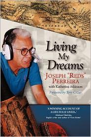 Living My Dreams - Joseph 'Reds' Perreira