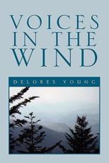 Voices in the Wind - Delores Young (author)