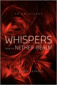 Whispers From The Nether-Realm - Elenwoke Raymond