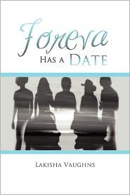 Foreva Has A Date - Lakisha Vaughns