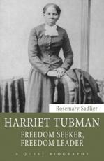 Harriet Tubman - Rosemary Sadlier