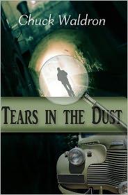 Tears in the Dust - Chuck Waldron