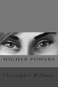 Higher Powers - Christopher Williams