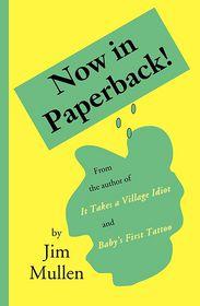 Now in Paperback! - Jim Mullen