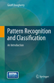 Pattern Recognition and Classification - Geoff Dougherty