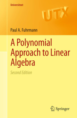 A Polynomial Approach to Linear Algebra (Universitext)