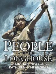 People of the Longhouse - W. Michael Gear