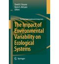 The Impact of Environmental Variability on Ecological Systems - David A. Vasseur