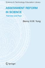 Assessment Reform in Science - Benny B.H.W Yung
