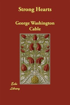 Strong Hearts - Cable, George Washington