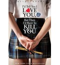 Gallagher Girls: I'd Tell You I Love You, But Then I'd Have To Kill You - Ally Carter