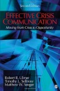 Effective Crisis Communication: Moving From Crisis to Opportunity - Robert R. (Ray) Ulmer,Dr. Timothy L. Sellnow,Dr. Matthew W. Seeger