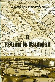 A Return to Baghdad - Orin Parker