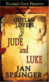 Jude and Luke - Outlaw Lovers