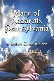 Mary Of Nazareth, Pennsylvania - Susan Eileen Walker
