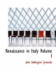 Renaissance in Italy Volume I: 1