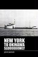 New York to Okinawa Sloooooowly