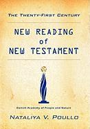 The Twenty-First Century: New Reading of New Testament
