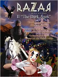 RAZAR II the Dark Ages - Productions Razar Productions