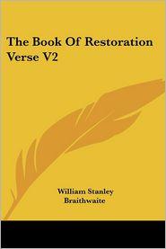 Book of Restoration Verse V2 - William Stanley Braithwaite (Editor)