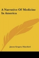 Narrative of Medicine in America - James Gregory Mumford